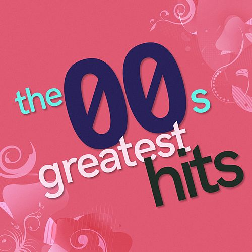 The 00s Greatest Hits de Various Artists