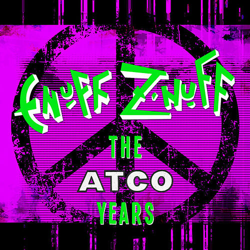 The Atco Years by Enuff Z'Nuff