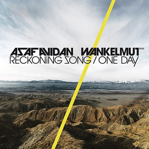 One Day / Reckoning Song (Wankelmut Remix) by Asaf Avidan