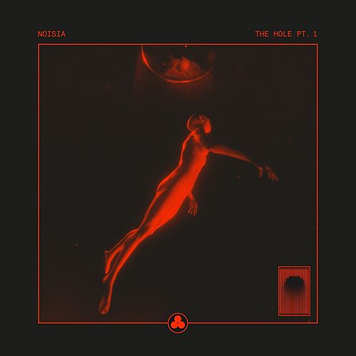 The Hole Pt. 1 by Noisia