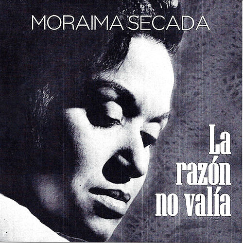 La Razón No Valía, Vol. 2 de Moraima Secada