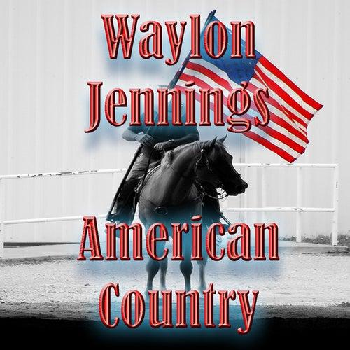 American Country - Waylon Jennings von Big City Orchestra