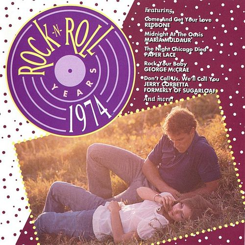 Rock 'N' Roll Years - 1974 von Various Artists