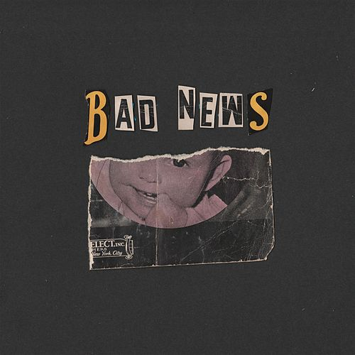 Bad News by Phebe Starr