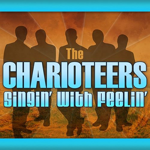 Singin' With Feelin' de The Charioteers