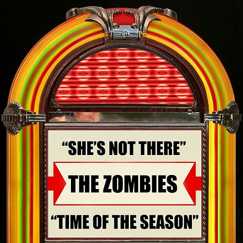 She's Not There / Time Of The Season de The Zombies