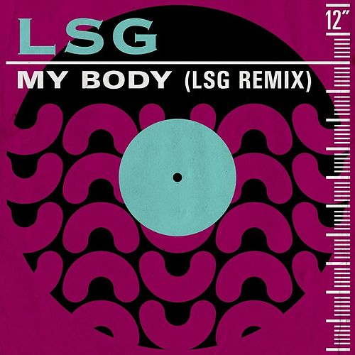 My Body (LSG Remix) de LSG (Levert.Sweat.Gill.)