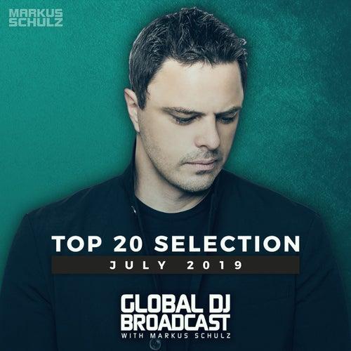 Global DJ Broadcast - Top 20 July 2019 von Various Artists