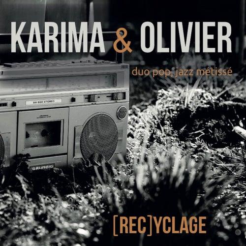 (Rec)Yclage de Karima