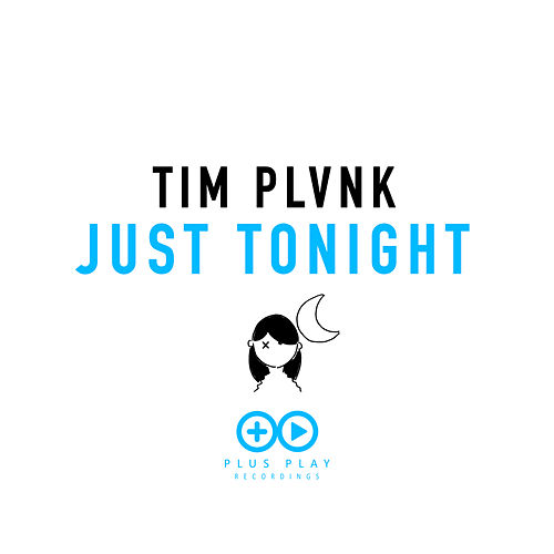 Just Tonight de Tim Plvnk