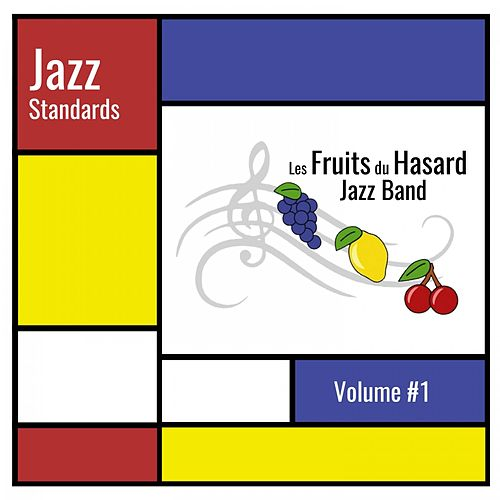 Jazz Standard, Vol. 1 by Les Fruits du Hasard