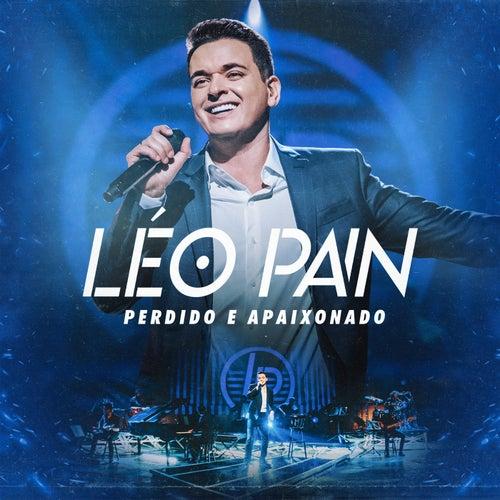 Perdido E Apaixonado (Ao Vivo Em São Paulo / 2019 / Vol. 1) by Léo Pain