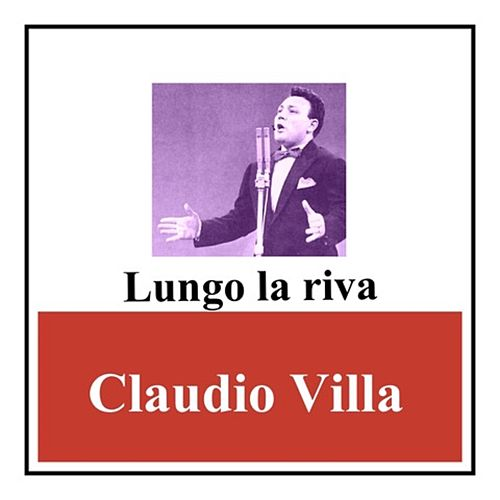Lungo la riva by Claudio Villa