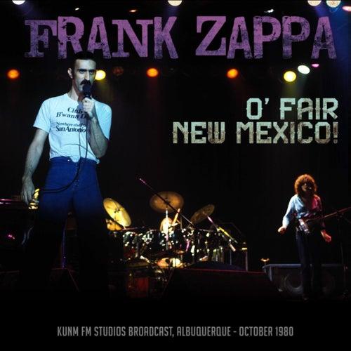 O' Fair New Mexico! de Frank Zappa