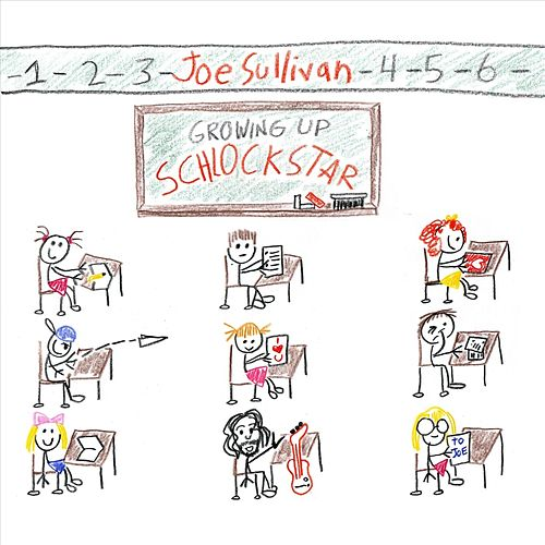 Growing up Schlockstar by Joe Sullivan