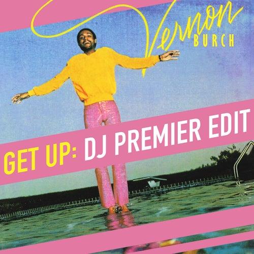 Get Up (DJ Premier Edit) de Vernon Burch