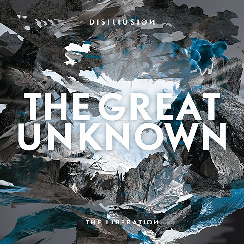 The Great Unknown by Disillusion