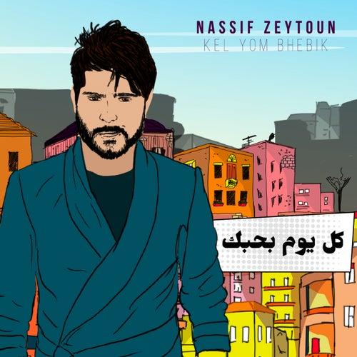 Kel Yom Bhebik by Nassif Zeytoun