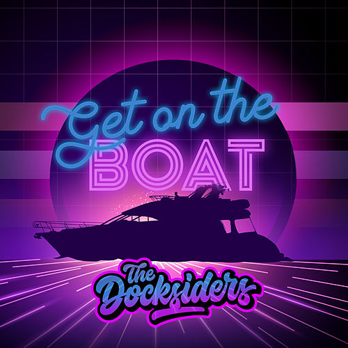 Get on the Boat de The Docksiders