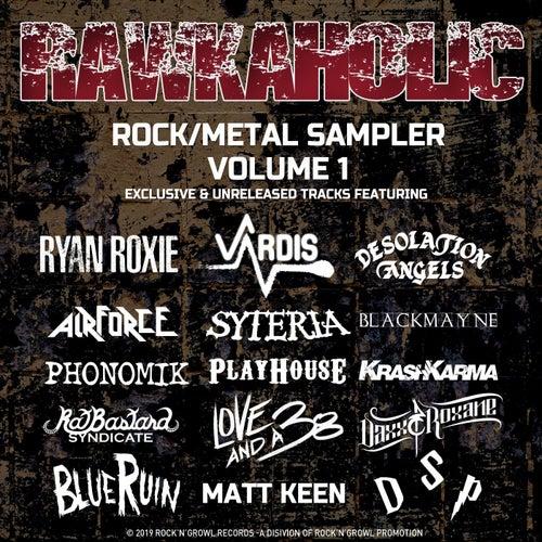 Rawkaholic, Vol. 1 (Rock/Metal Sampler) by Various Artists