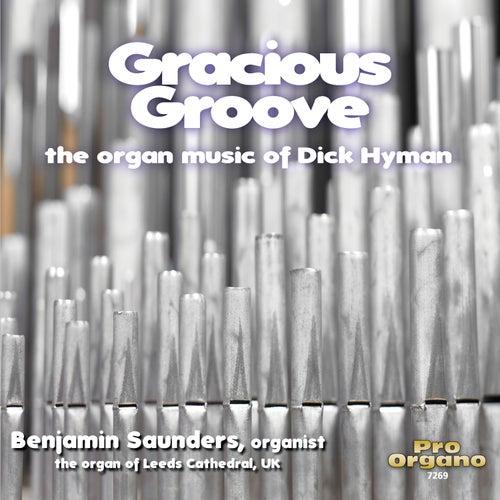 Gracious Groove de Benjamin Saunders
