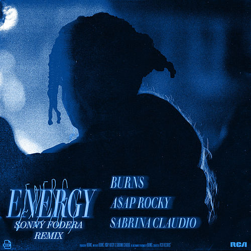 Energy (with A$AP Rocky & Sabrina Claudio) (Sonny Fodera Remix) von BURNS