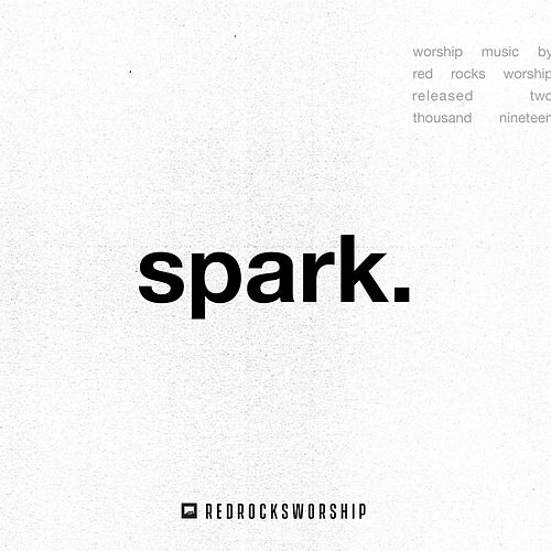 spark. (You Will Be My Song) by Red Rocks Worship