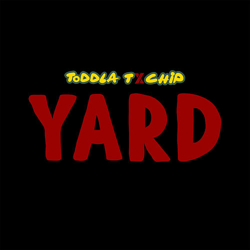 Yard by Toddla T