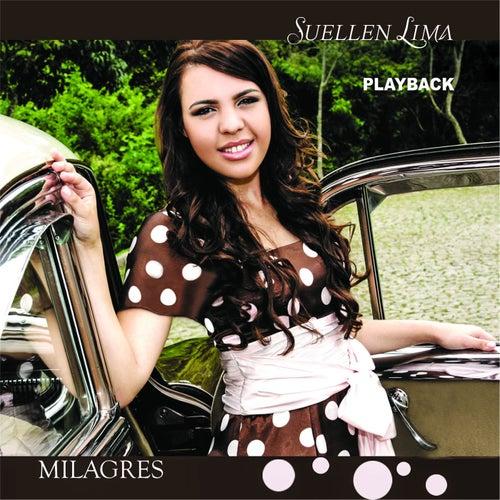 Milagres (Playback) by Suellen Lima