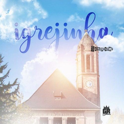Igrejinha (Ao Vivo) by Samprazer