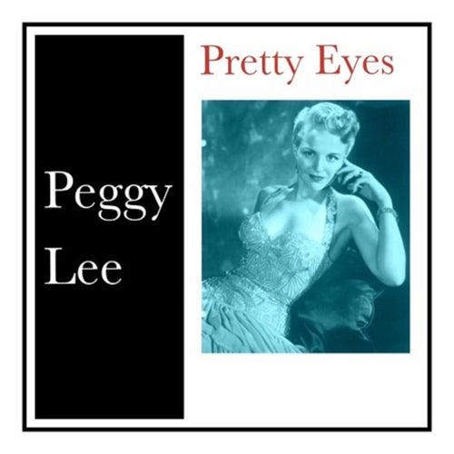Pretty Eyes von Peggy Lee