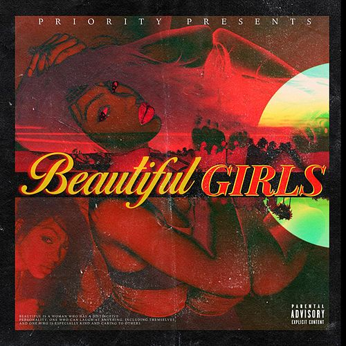 Beautiful Girls by Priority