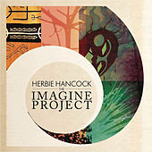 The Imagine Project by Herbie Hancock