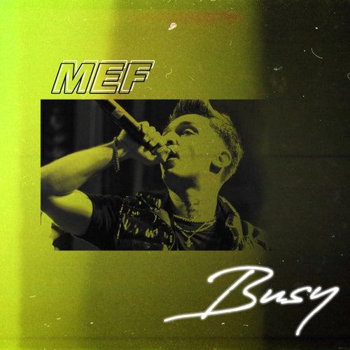 Busy von M.E.F.