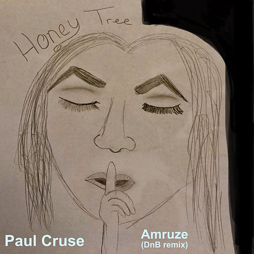 Honey Tree (Amruze DnB Remix) by Paul Cruse