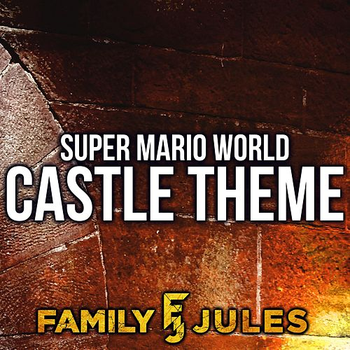 Super Mario World Castle Theme de FamilyJules