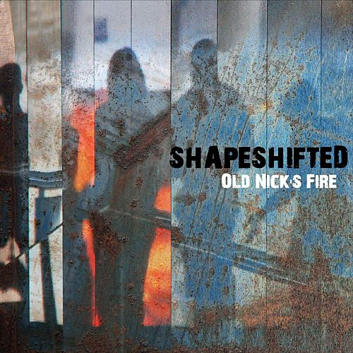 Old Nick's Fire de Shapeshifted