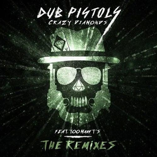 Crazy Diamonds (The Remixes, Vol. 2) von Dub Pistols