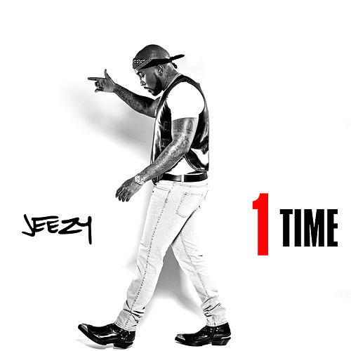 1 Time by Jeezy