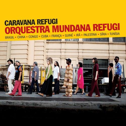 Caravana Refugi de Orquestra Mundana Refugi
