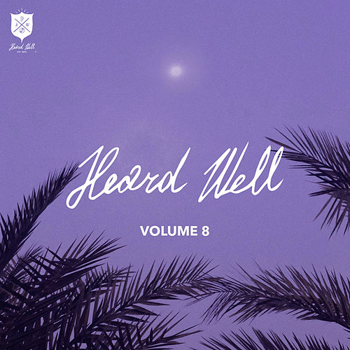 Heard Well Collection Vol. 8 by Various Artists
