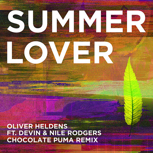 Summer Lover (Chocolate Puma Remix) de Oliver Heldens