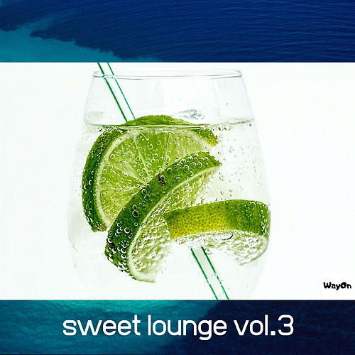 Sweet Lounge, Vol. 3 - EP de Various Artists