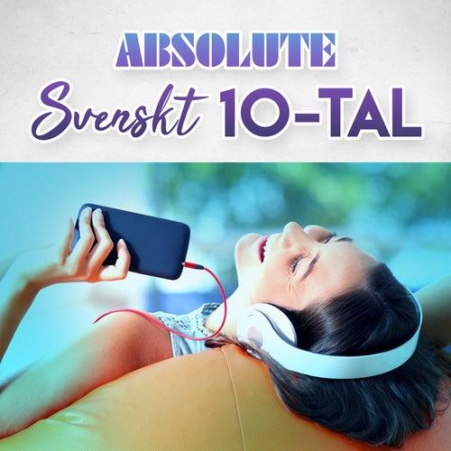 Absolute Svenskt 10-tal by Various Artists