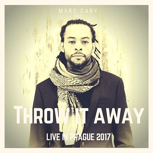 Throw It Away by Marc Cary
