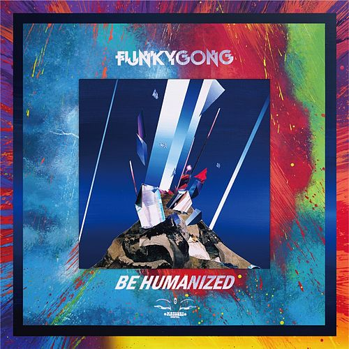 Be Humanized de Funky gong