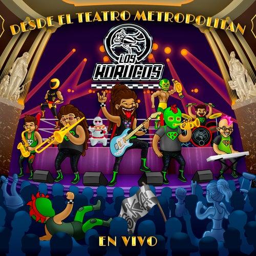 Desde el Teatro Metropólitan los Korucos (En Vivo) by Los Korucos