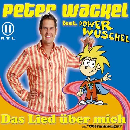 Das Lied Über Mich von Peter Wackel