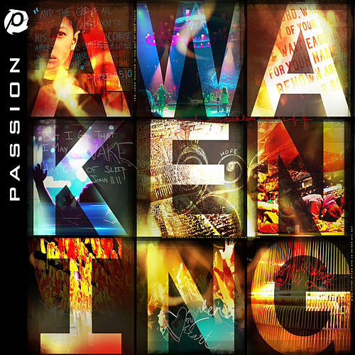 Passion: Awakening (Live) by Passion