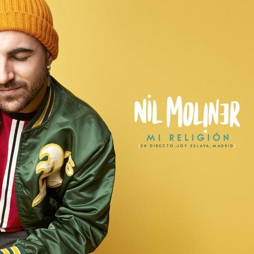 Mi Religión (En directo, Joy Eslava, Madrid) de Nil Moliner